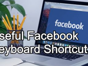 Useful Keyboard Shortcuts to Navigate Facebook